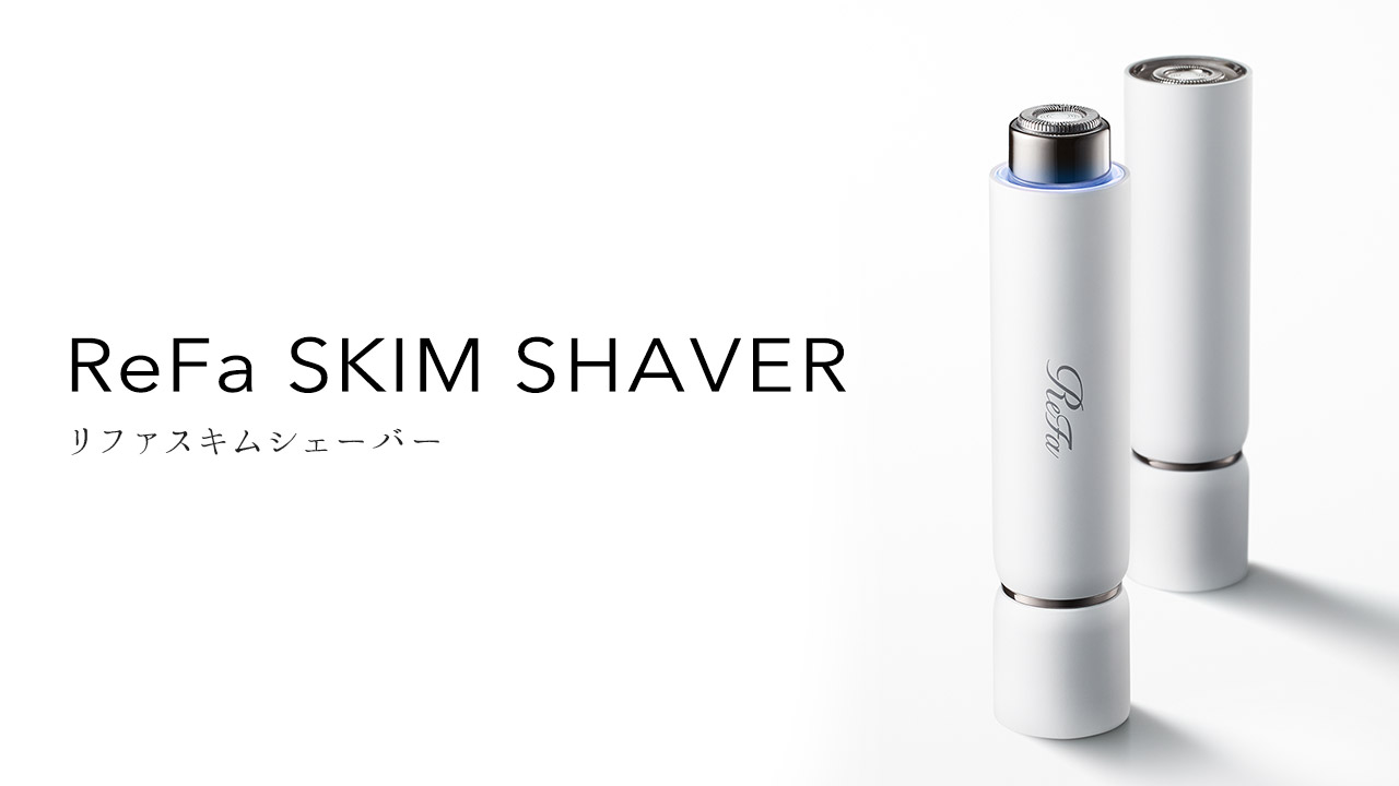 リファスキムシェーバー - ReFa SKIM SHAVER | 商品情報 | ReFa(リファ)公式ブランドサイト